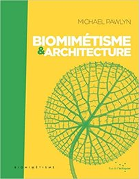Biomimétisme et architecture, author Michael Pawlyn